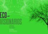 Eco-visionaries