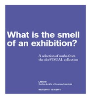 Catalog What is the smell of an exhibition?