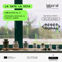 LAB/oraTorio: Artesanía musicada & Atrezzo Sonoro