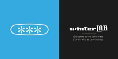 winterLAB. Encuentro sobre comunidad y uso crítico de la tecnología