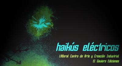 I Certamen de Poesía: Haikús Eléctricos
