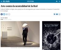 """El País: """"Arte contra la neutralidad de la Red"""""""
